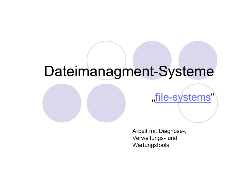 Dateimanagment-Systeme