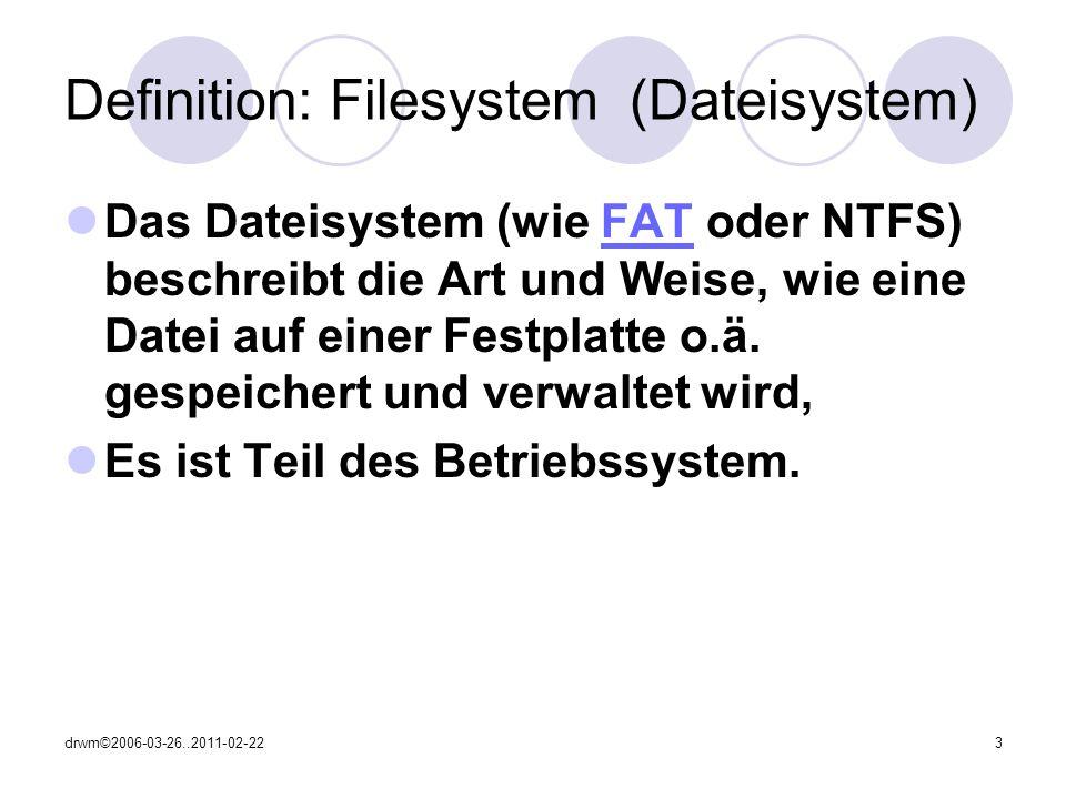 Definition: Filesystem (Dateisystem)