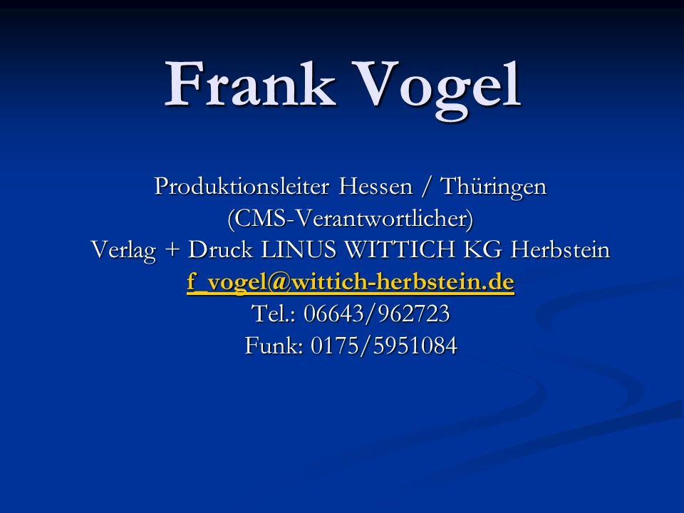Frank Vogel Produktionsleiter Hessen / Thüringen