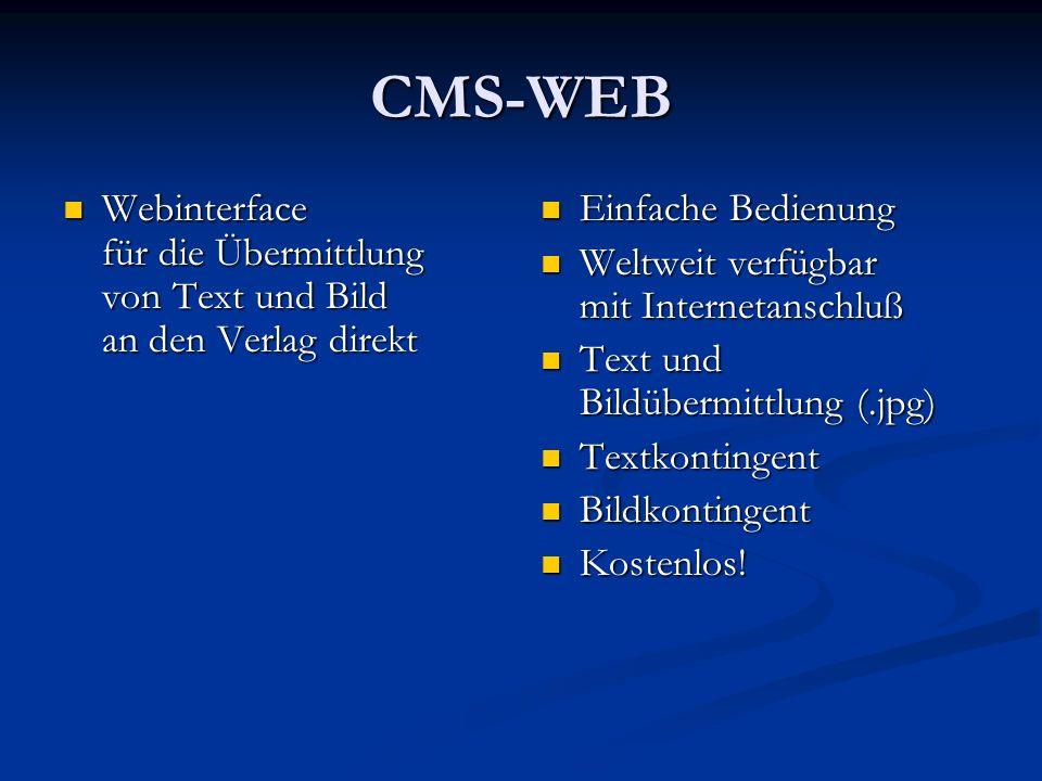CMS-WEB Webinterface für die Übermittlung von Text und Bild an den Verlag direkt. Einfache Bedienung.