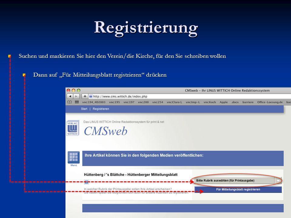 Registrierung Suchen und markieren Sie hier den Verein/die Kirche, für den Sie schreiben wollen.
