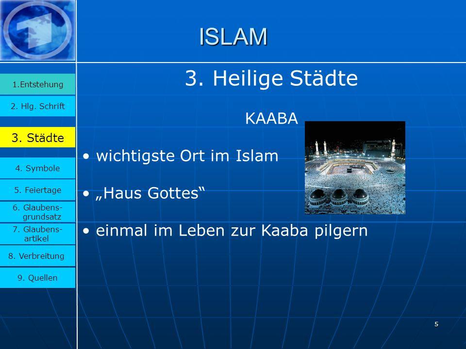 """ISLAM 3. Heilige Städte KAABA wichtigste Ort im Islam """"Haus Gottes"""