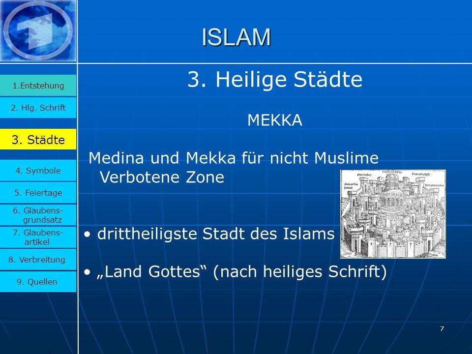 ISLAM 3. Heilige Städte MEKKA Medina und Mekka für nicht Muslime