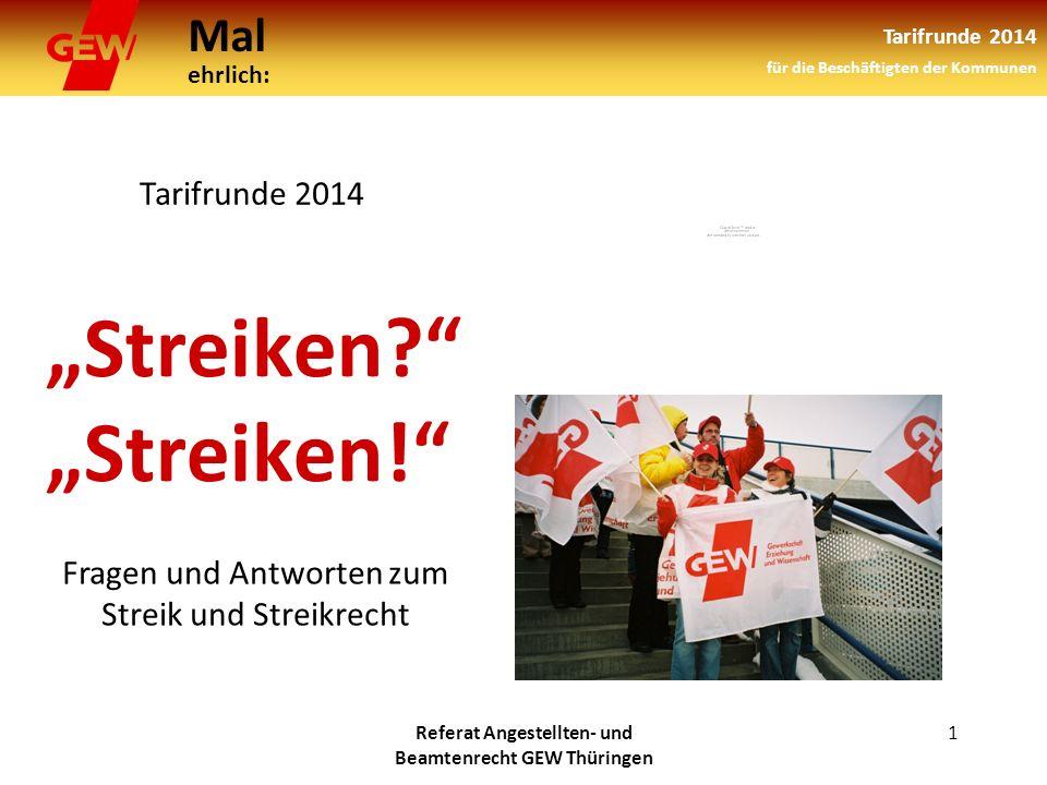 """""""Streiken """"Streiken!"""