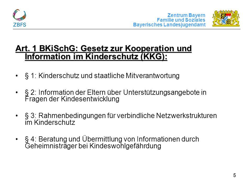 Art. 1 BKiSchG: Gesetz zur Kooperation und Information im Kinderschutz (KKG):