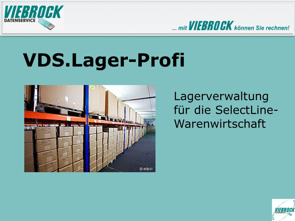 VDS.Lager-Profi Lagerverwaltung für die SelectLine-Warenwirtschaft