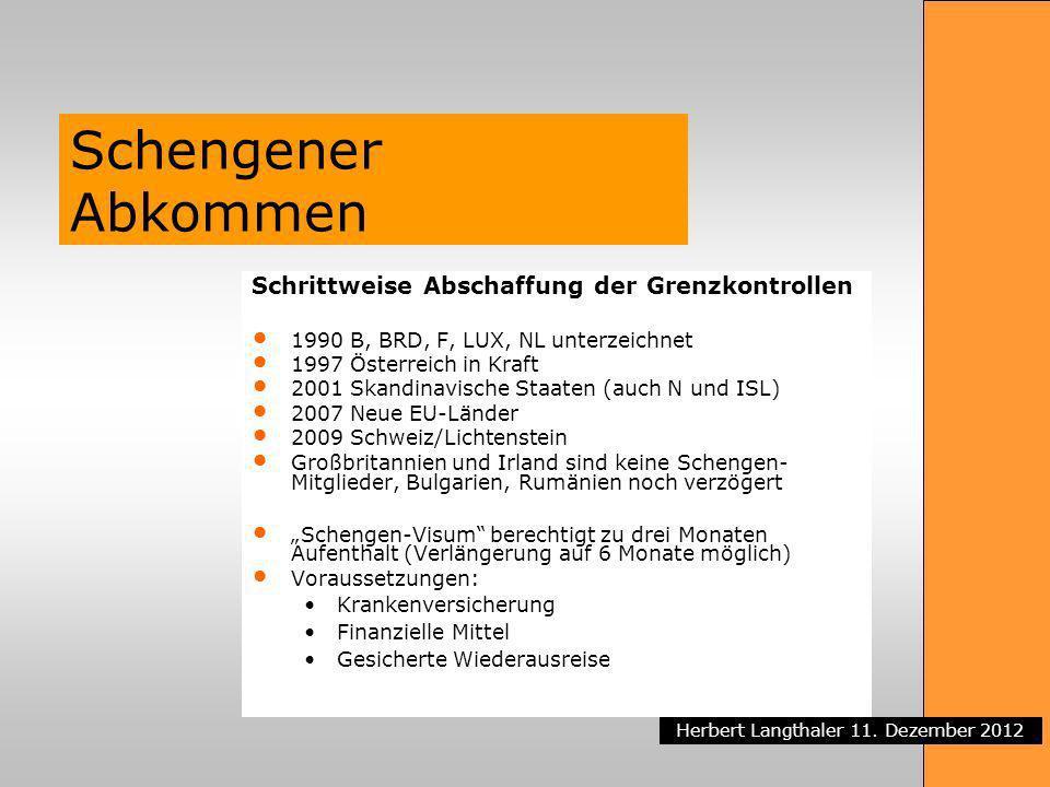 Schengener Abkommen Schrittweise Abschaffung der Grenzkontrollen
