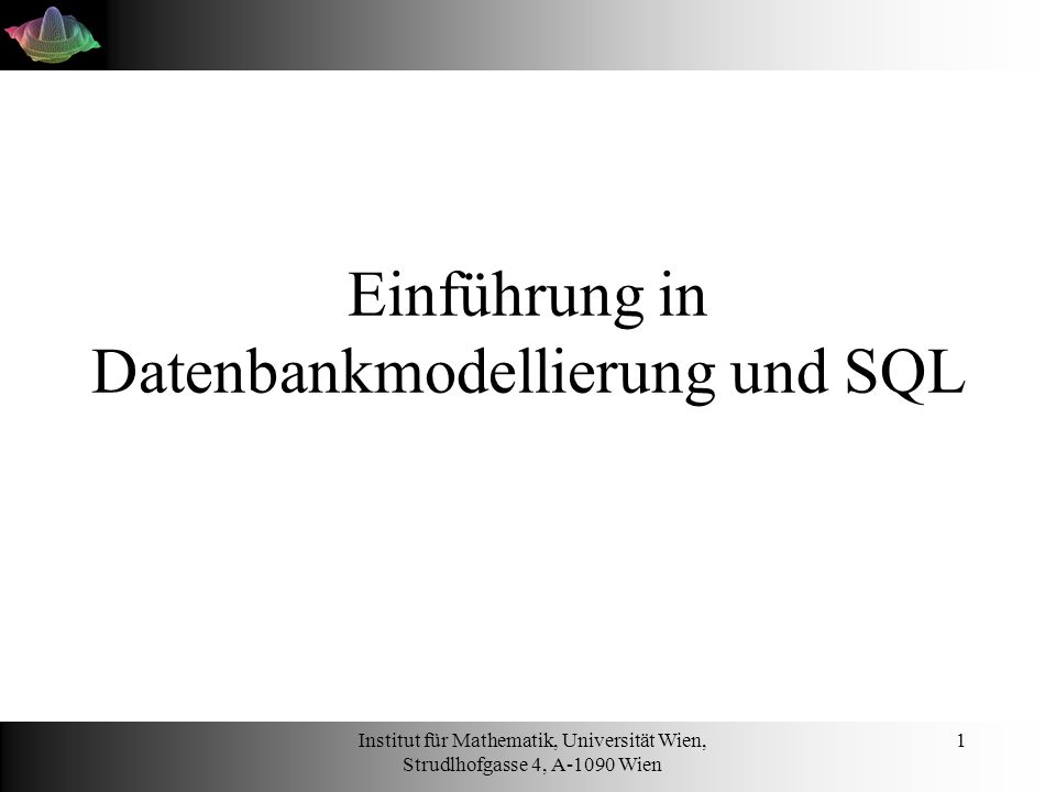 Einführung in Datenbankmodellierung und SQL