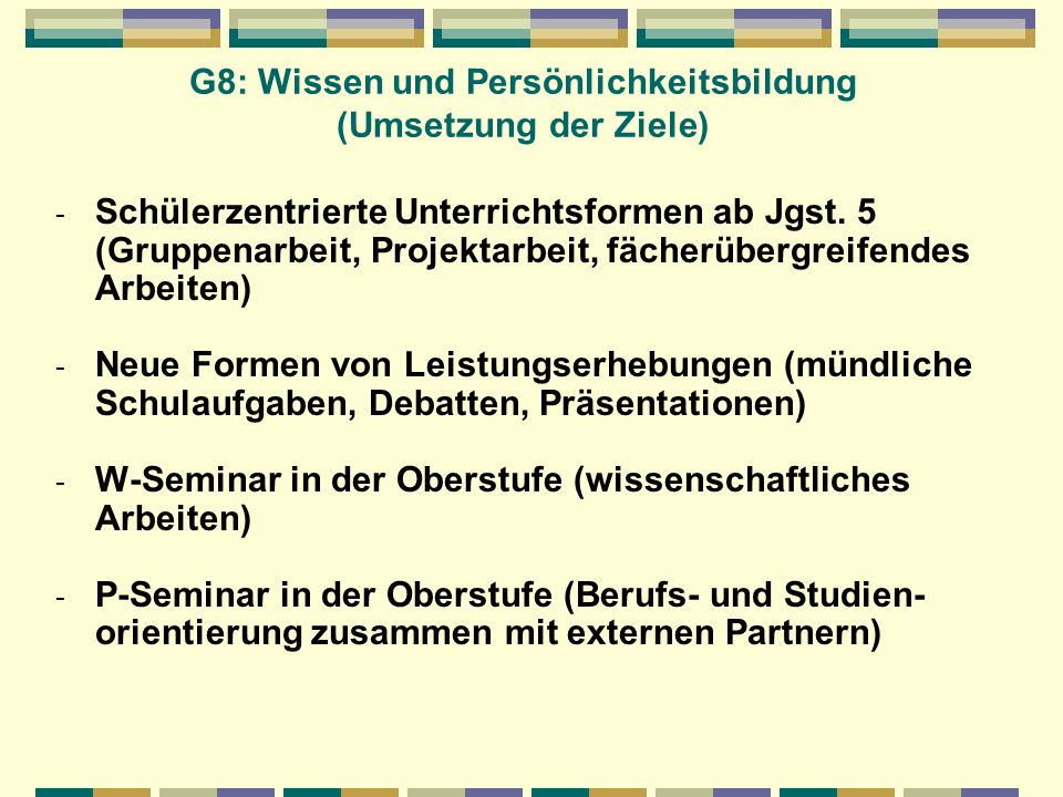 G8: Wissen und Persönlichkeitsbildung (Umsetzung der Ziele)