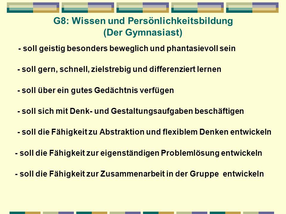 G8: Wissen und Persönlichkeitsbildung (Der Gymnasiast)