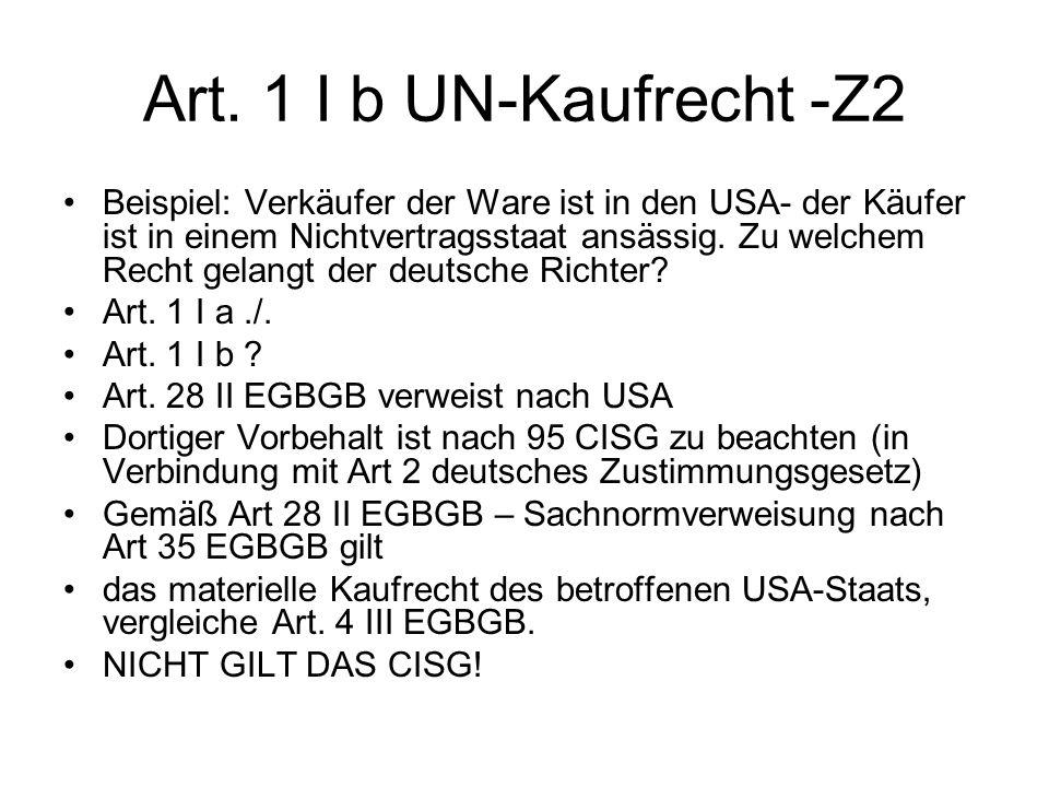 Art. 1 I b UN-Kaufrecht -Z2