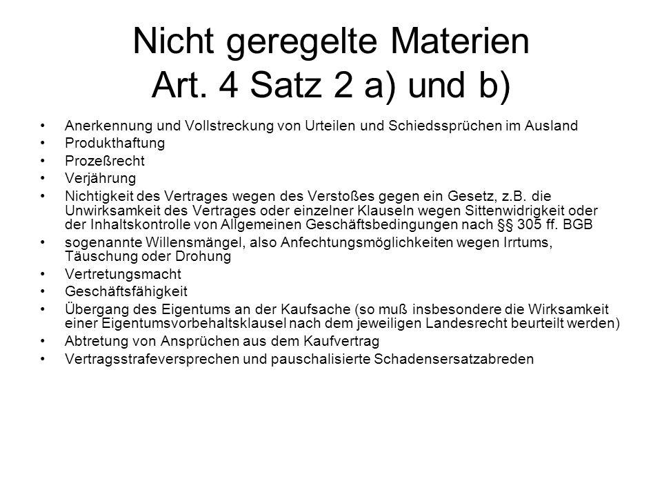 Nicht geregelte Materien Art. 4 Satz 2 a) und b)