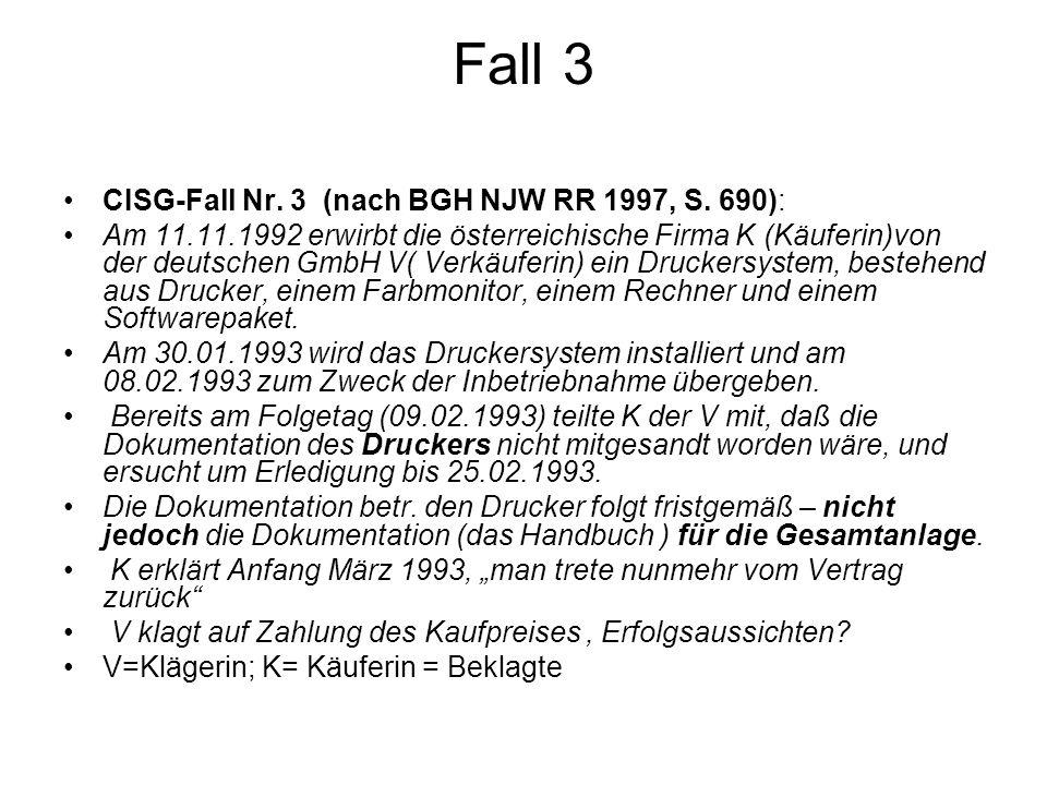Fall 3 CISG-Fall Nr. 3 (nach BGH NJW RR 1997, S. 690):