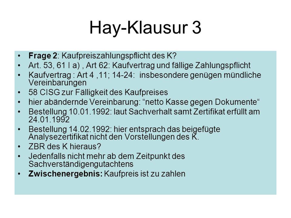 Hay-Klausur 3 Frage 2: Kaufpreiszahlungspflicht des K