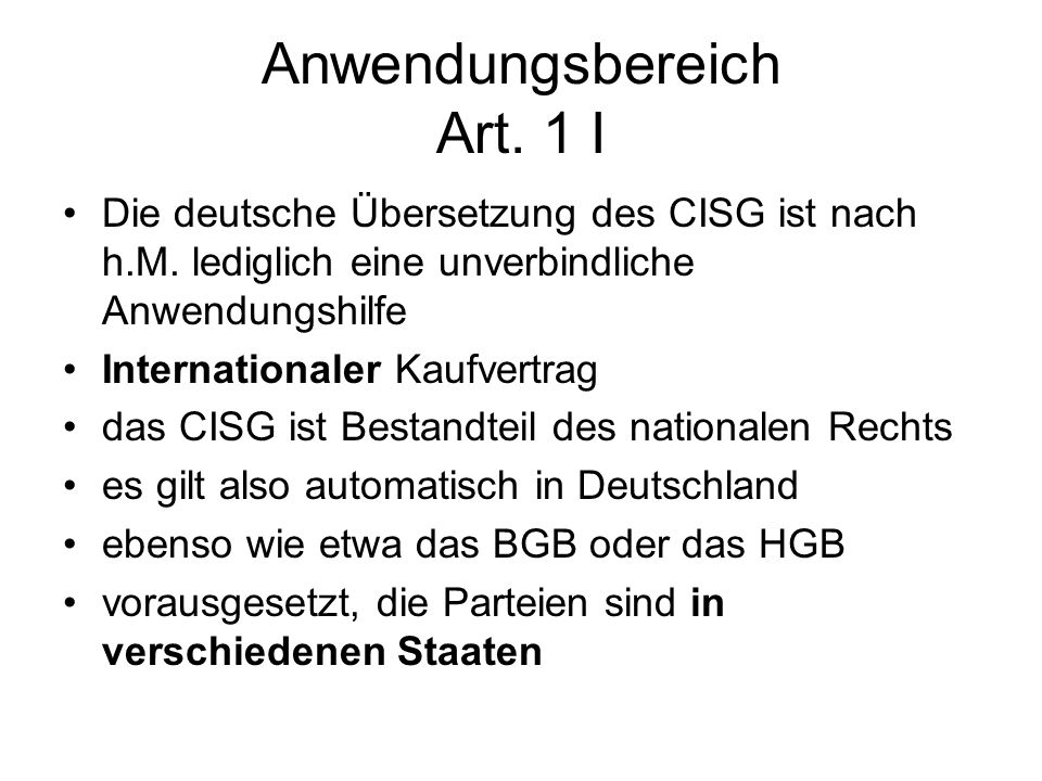 Anwendungsbereich Art. 1 I