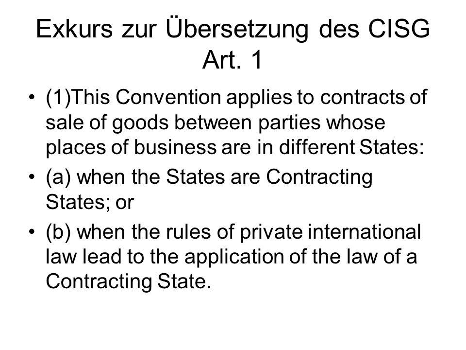 Exkurs zur Übersetzung des CISG Art. 1
