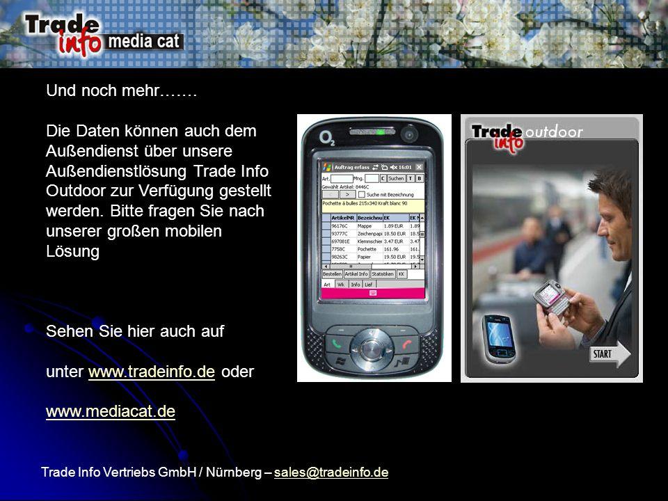 unter www.tradeinfo.de oder www.mediacat.de