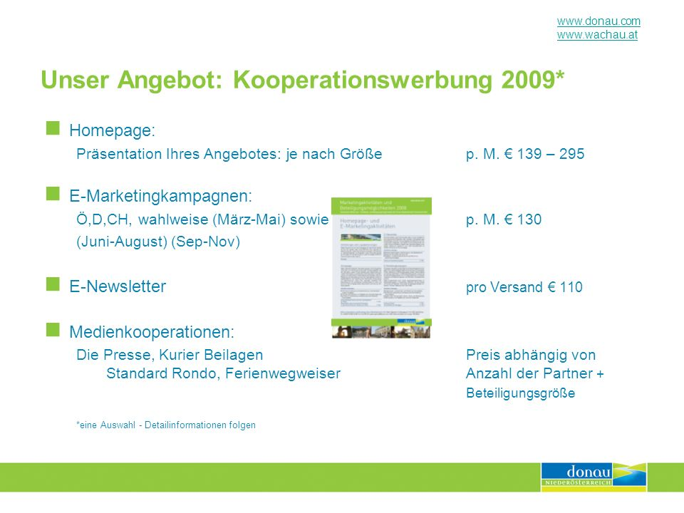 Unser Angebot: Kooperationswerbung 2009*