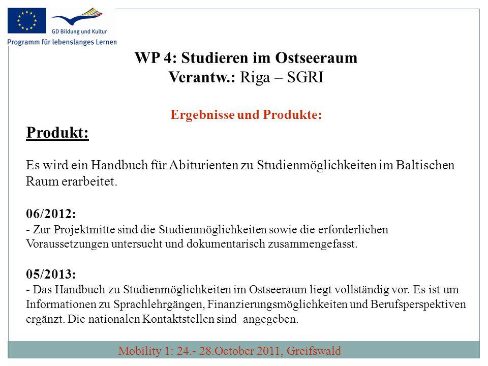 WP 4: Studieren im Ostseeraum Ergebnisse und Produkte: