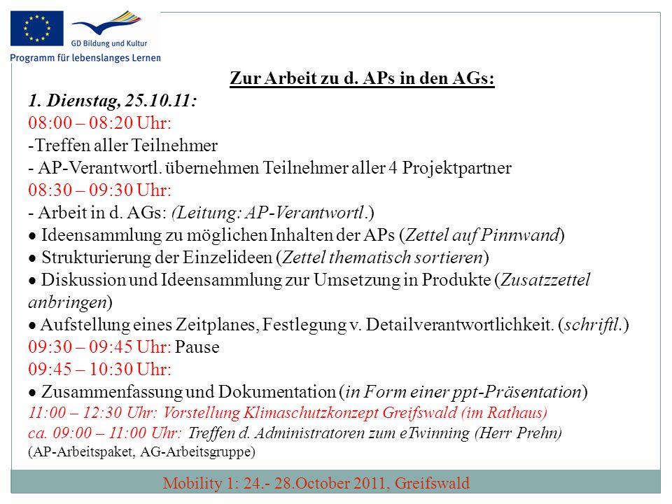 Zur Arbeit zu d. APs in den AGs: Dienstag, 25.10.11: