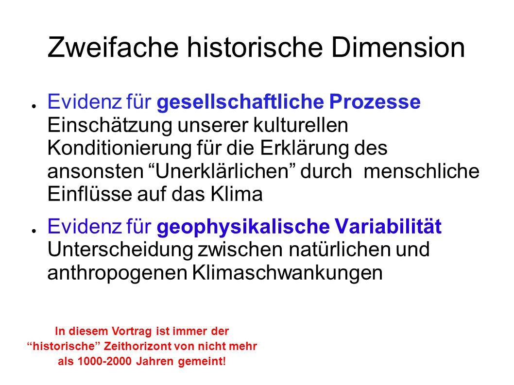 Zweifache historische Dimension