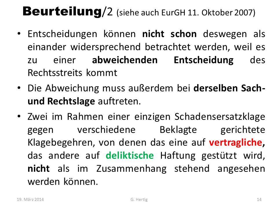 Beurteilung/2 (siehe auch EurGH 11. Oktober 2007)