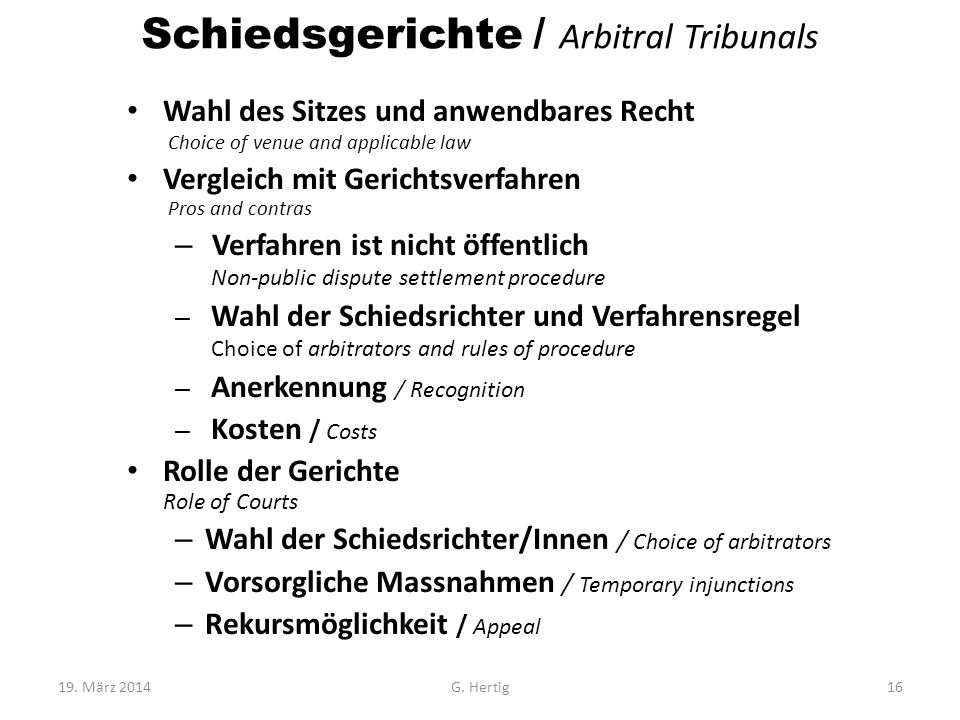 Schiedsgerichte / Arbitral Tribunals