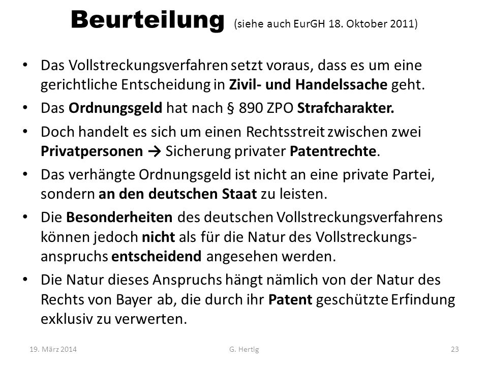 Beurteilung (siehe auch EurGH 18. Oktober 2011)