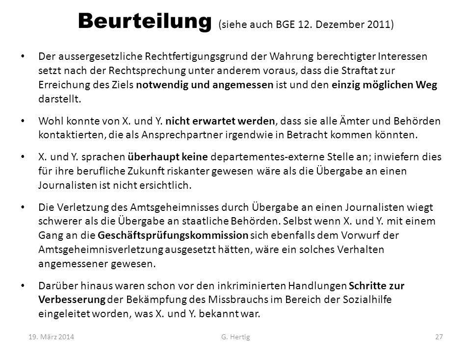 Beurteilung (siehe auch BGE 12. Dezember 2011)