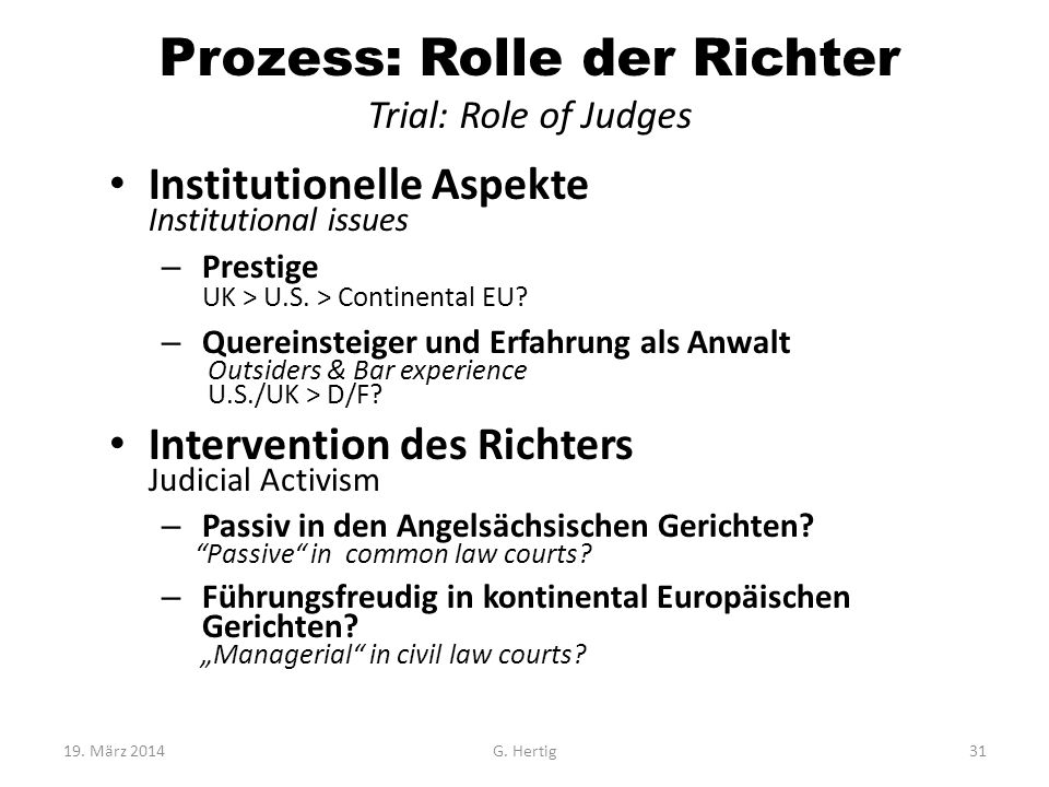 Prozess: Rolle der Richter Trial: Role of Judges