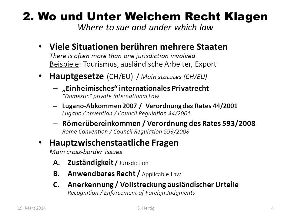2. Wo und Unter Welchem Recht Klagen Where to sue and under which law