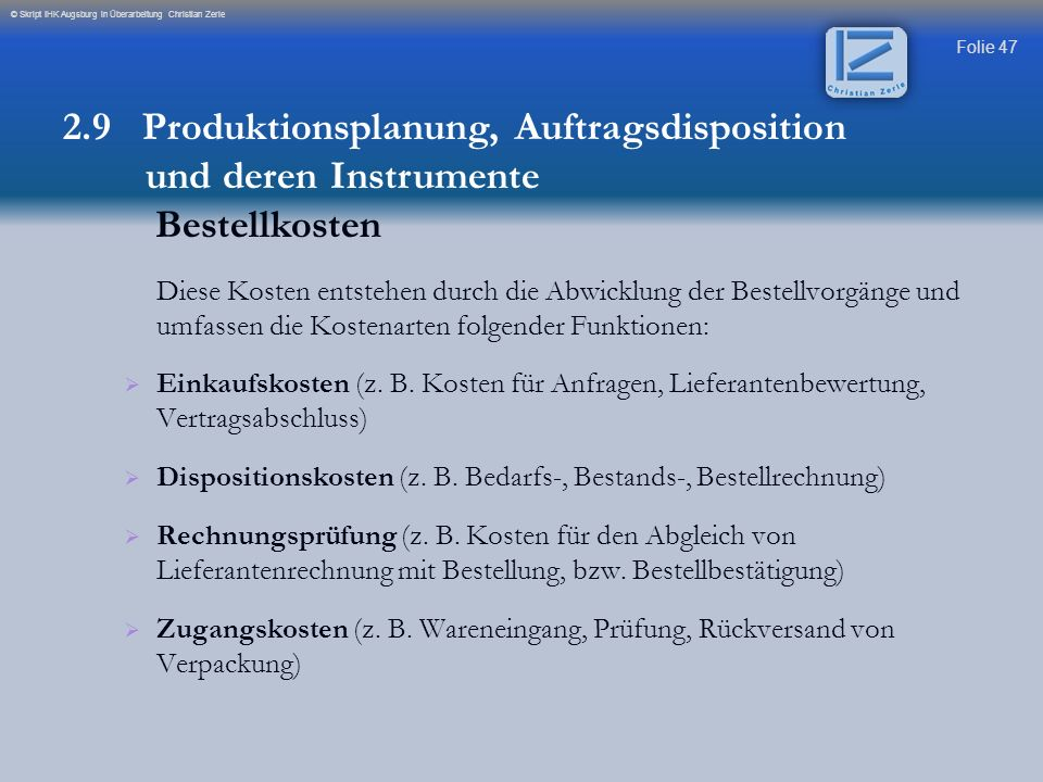 2.9 Produktionsplanung, Auftragsdisposition und deren Instrumente