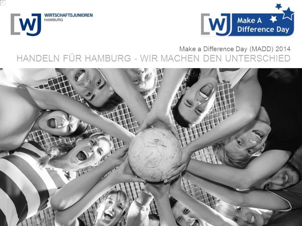 Make a Difference Day (MADD) 2014 HANDELN FÜR HAMBURG - WIR MACHEN DEN UNTERSCHIED