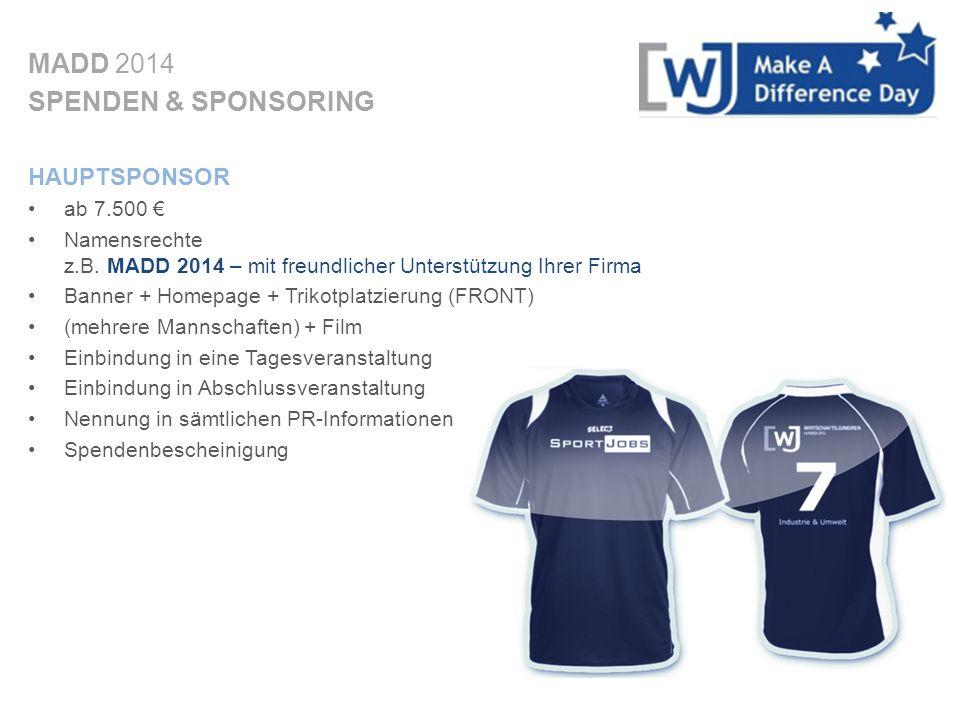 MADD 2014 SPENDEN & SPONSORING HAUPTSPONSOR ab 7.500 €