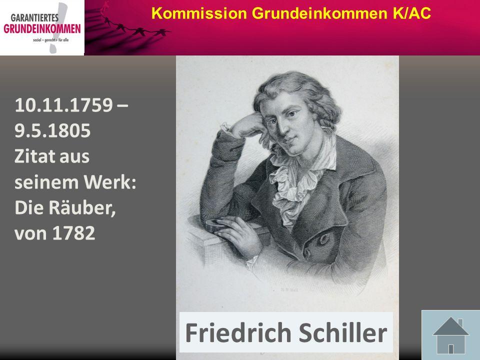 Friedrich Schiller 10.11.1759 – 9.5.1805 Zitat aus seinem Werk: