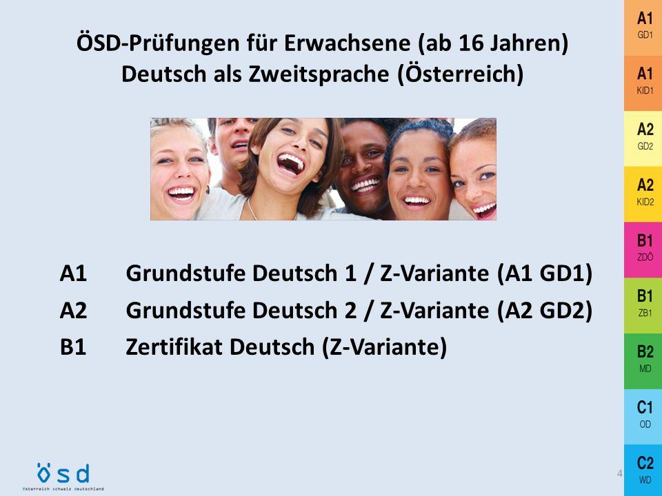 ÖSD-Prüfungen für Erwachsene (ab 16 Jahren) Deutsch als Zweitsprache (Österreich)