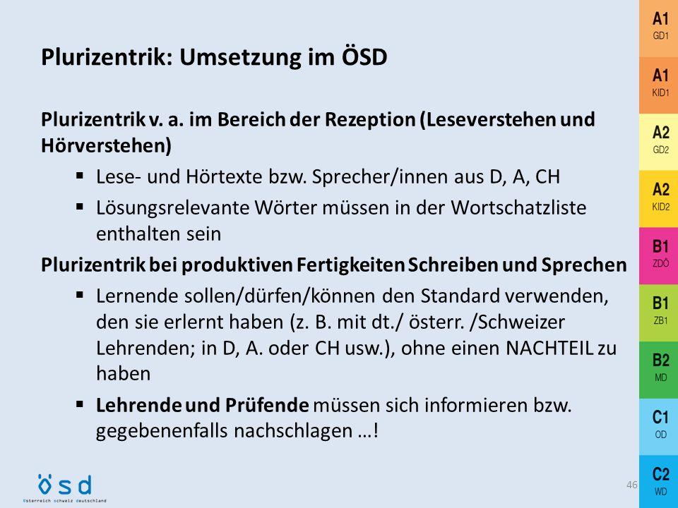 Plurizentrik: Umsetzung im ÖSD