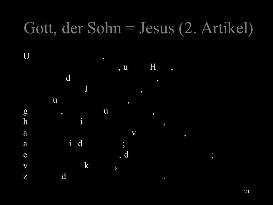 Gott, der Sohn = Jesus (2. Artikel)