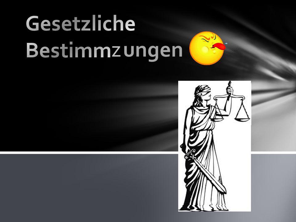 Gesetzliche Bestimmz z ungen