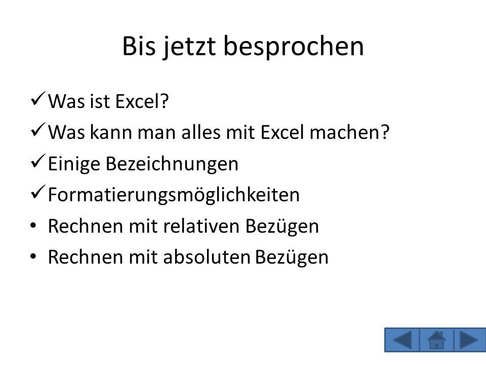 Bis jetzt besprochen Was ist Excel