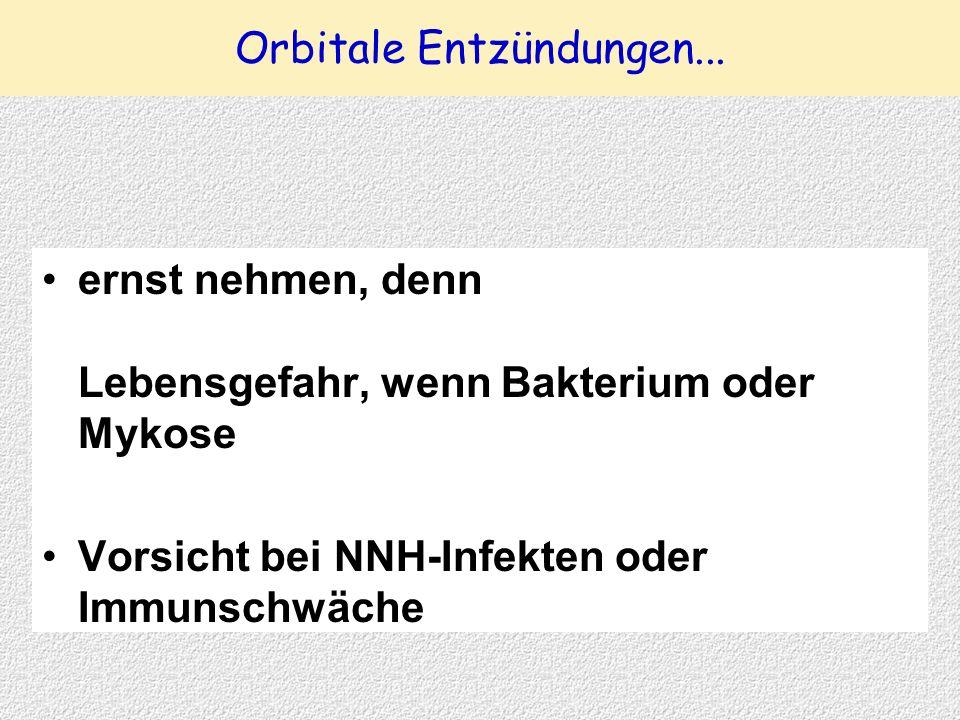 Orbitale Entzündungen...