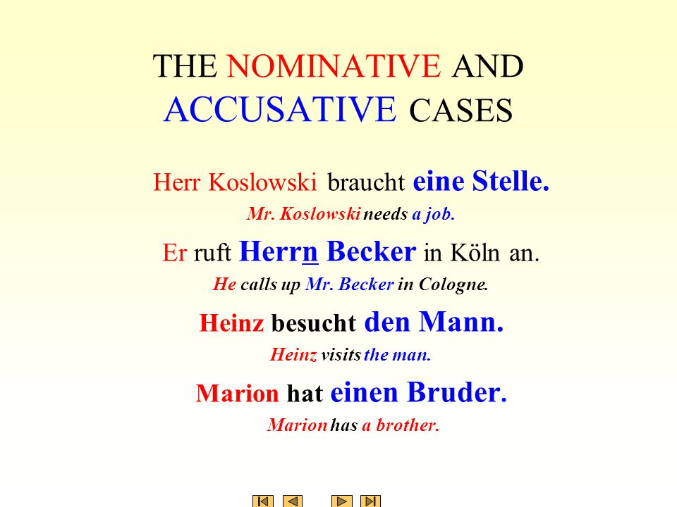 THE NOMINATIVE AND ACCUSATIVE CASES