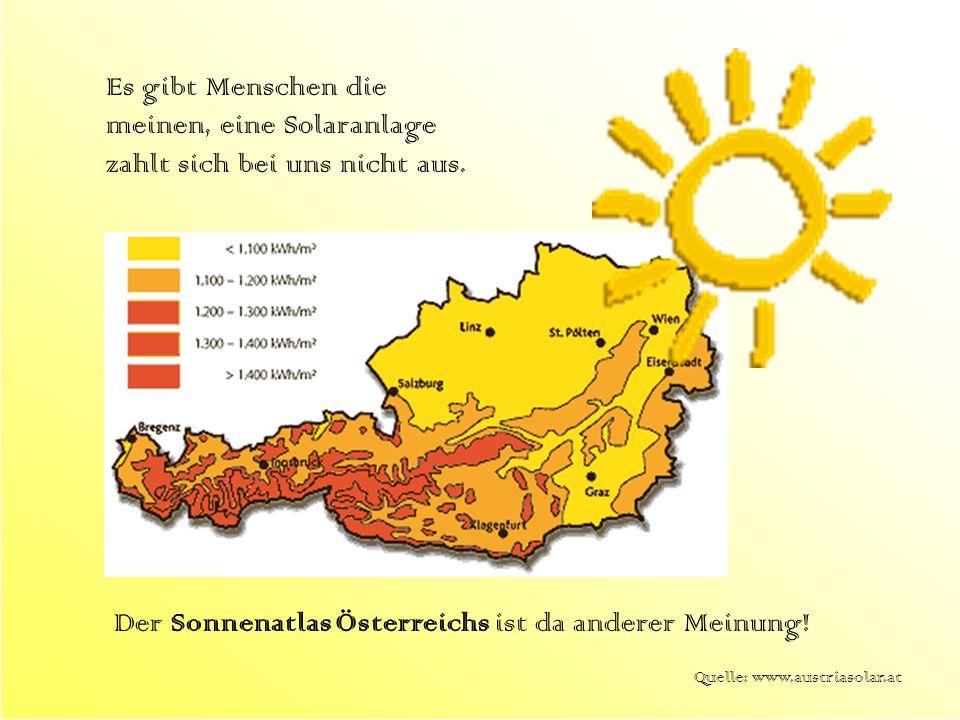 Der Sonnenatlas Österreichs ist da anderer Meinung!