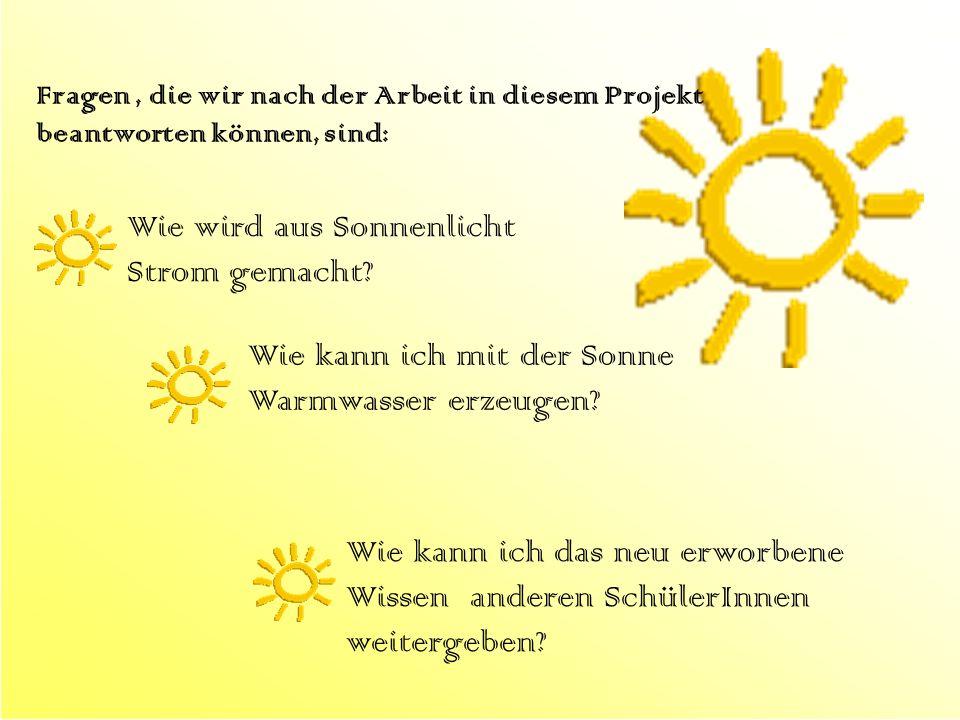 Wie wird aus Sonnenlicht Strom gemacht
