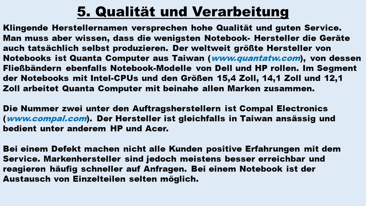 5. Qualität und Verarbeitung