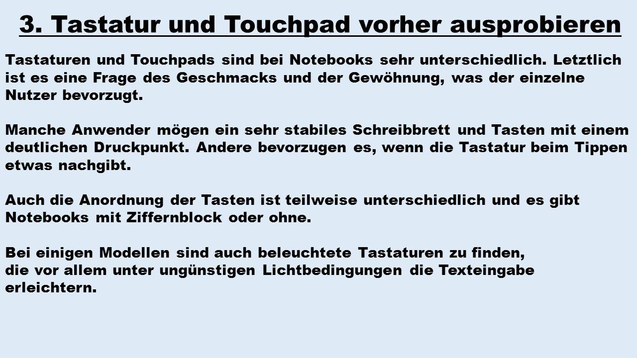 3. Tastatur und Touchpad vorher ausprobieren