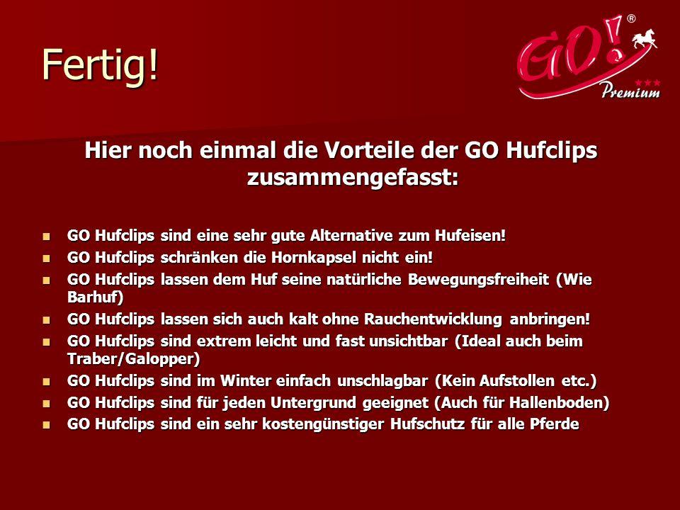 Hier noch einmal die Vorteile der GO Hufclips zusammengefasst: