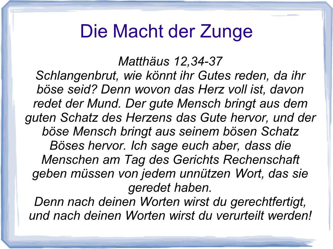 Die Macht der Zunge Matthäus 12,34-37
