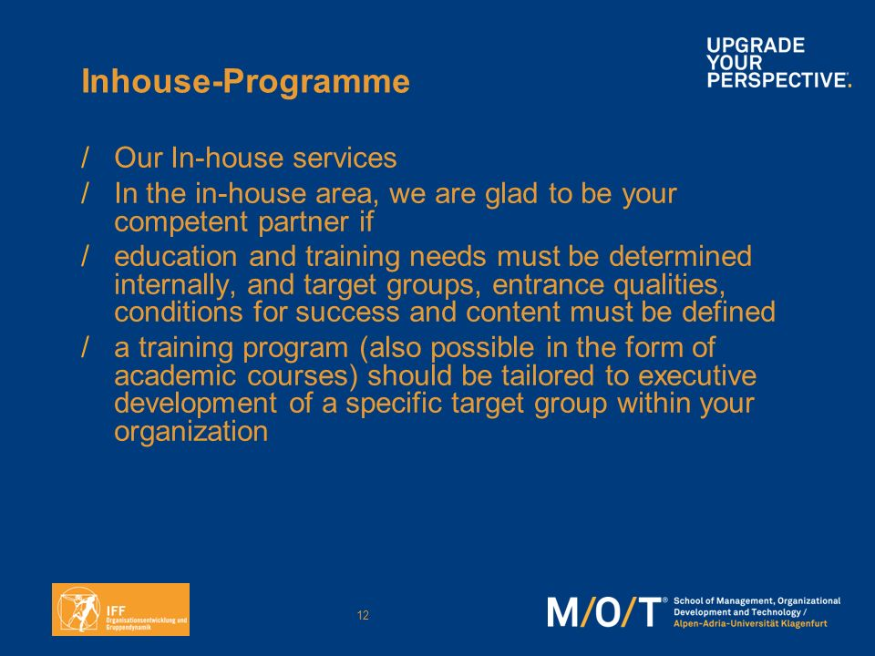 Inhouse-Programme Our In-house services