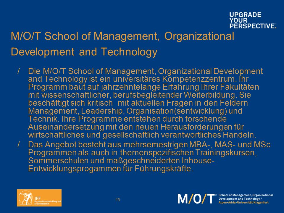 M/O/T School of Management, Organizational Development and Technology